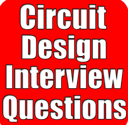 CIRCUIT DESIGN Interview Questions and Answers