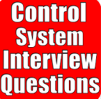 CONTROL SYSTEMS Interview Questions and Answers