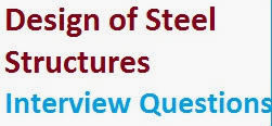 Design of Steel Structures Interview Questions